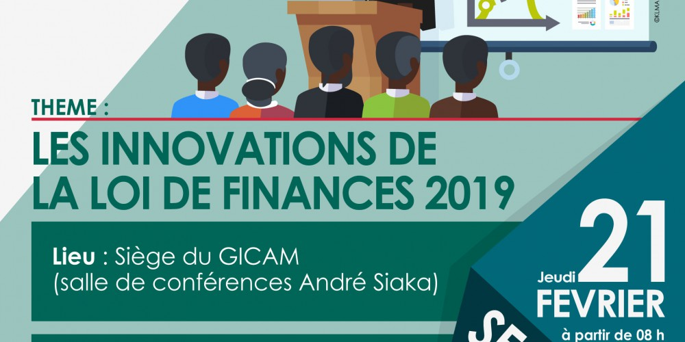 Les innovations de la Loi de Finances 2019